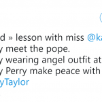 Remember my words: next step is Katy being canonized! (Photo: Twitter)