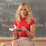 A teacher who smokes pot, drinks, swears at her students and sleeps through class. Cameron Diaz as Elizabeth Halsey is seriously the worst hot teacher you could ever have! (Photo: WENN)