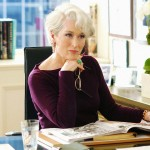 One name: Miranda Priestly. Would we pass up the chance to work with evil Meryl? No. (Photo: WENN)