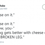 When I tell you I believe cheese make everything better, I really do mean EVERYTHING. (Photo: Twitter)