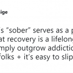 Sobriety is a daily battle. (Photo: Twitter)