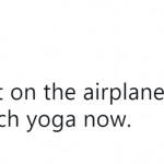 Try changing a diaper on a plane and you'll be a yoga master. (Photo: Twitter)