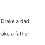 You've been fathered, Drake. (Photo: Twitter)