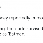 Unluckily, that Batman franchise didn't make it. (Photo: Twitter)
