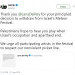 The Palestine Campaign for the Academy and Cultural Boycott of Israel welcomed Lana del Rey's decision to pull out from the show. (Photo: WENN)