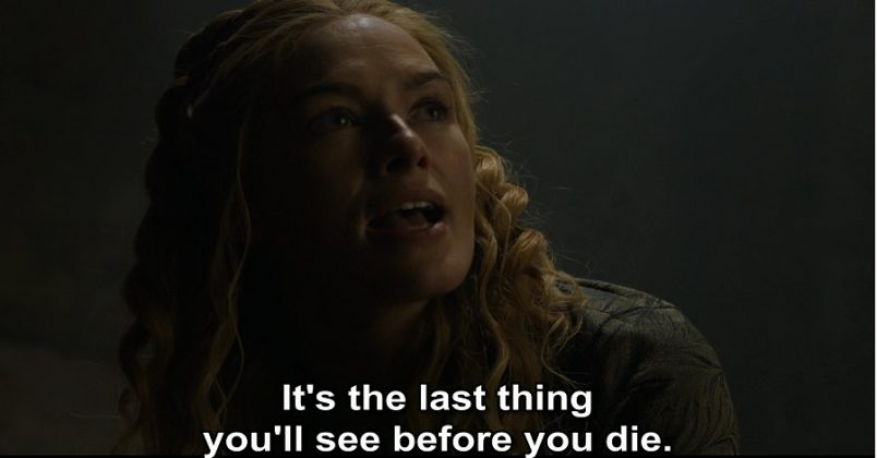 When she is being tortured by the Septa and instead of submitting to the demands of her torturer as a normal human being, Cersei asks her tormentor to look her in the face and remember that is the last thing the septa will see before she dies. (Photo: Release)