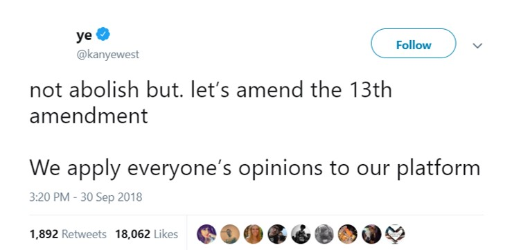 The rapper then backed up from his previous tweet to say he doesn't want to abolish the 13th amendment but to amend it. (Photo: Twitter)