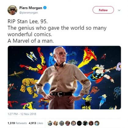"Piers Morgan called Stan Lee ""a Marvel of a man."" (Photo: Twitter)"