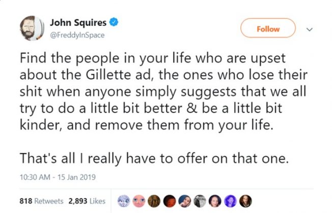 Writer John Squires invited his followers to remove the Gillette-ad-haters from their lives. (Photo: Twitter)